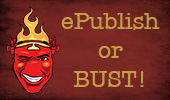 ePublish or BUST!